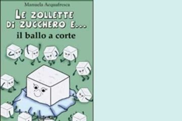 libro_manuela_acquafresca_Le-zollette-di-zucchero-e-il-ballo-a-corte